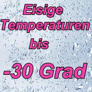 Eisige Temperaturen kommen … bis -30 Grad